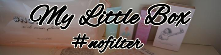 My Little Box März 2017 –#NoFilter